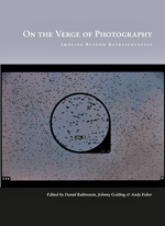 On the Verge of Photography; Imaging Beyond Representation
